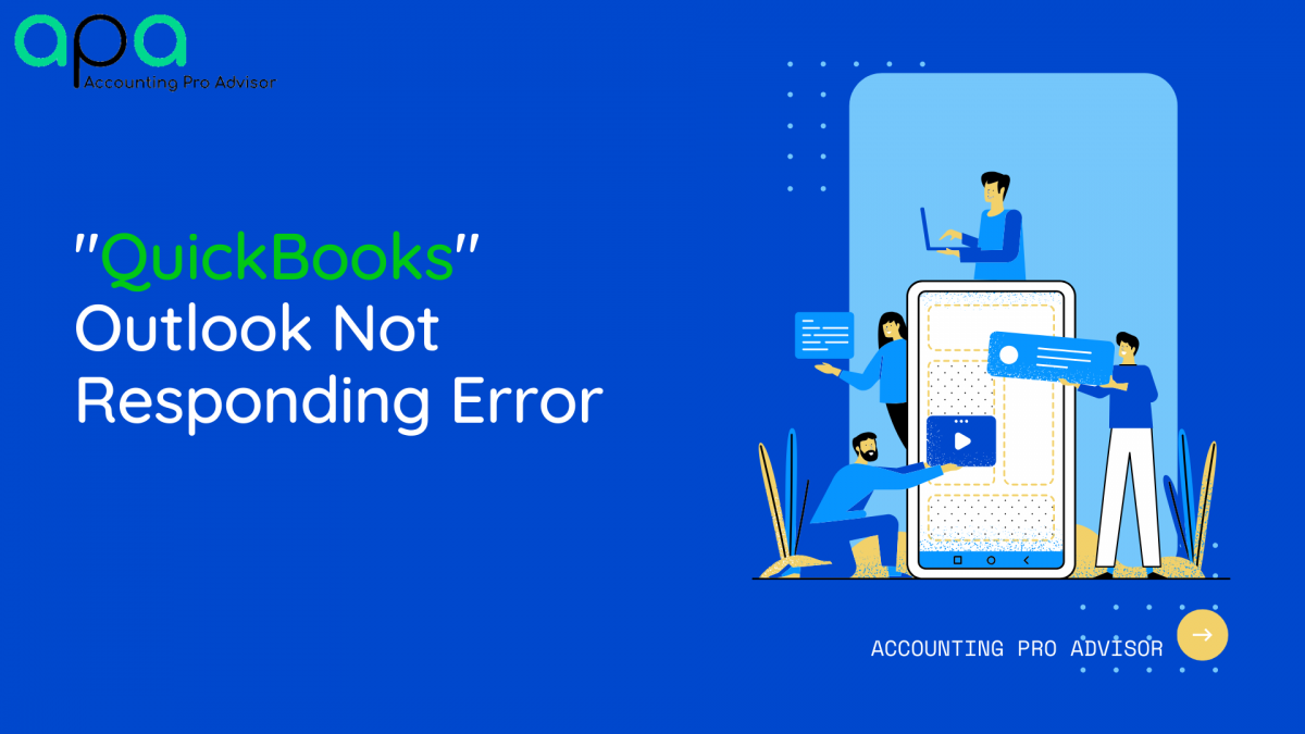 QuickBooks Outlook is Not Responding Error